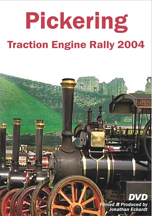 Pickering Traction Engine Rally 2004 DVD