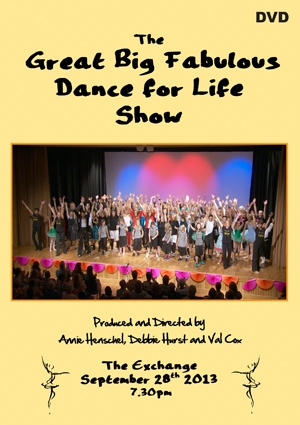 The Great Big Dance For Life Show 2013