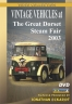 Vintage Vehicles at Great Dorset 2003 DVD