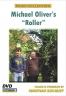 Michael Oliver's 'Roller' DVD